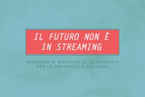 Il futuro non è in streaming